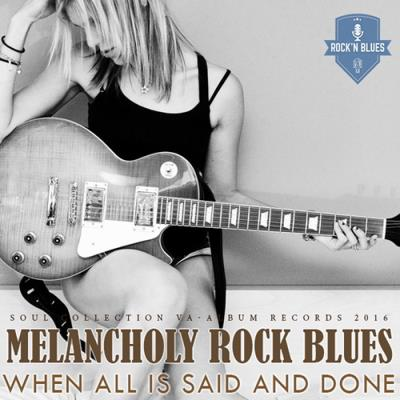 Melancholy Rock Blues (2016)
