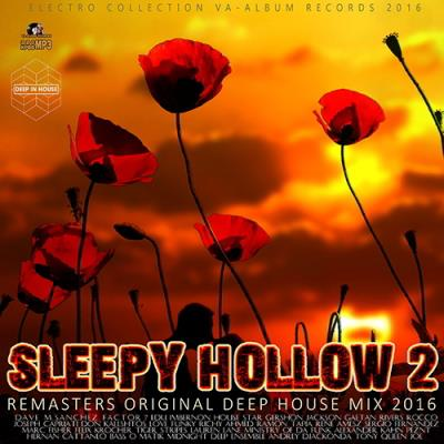 Sleepy Hollow 2: Remasters Deep House (2016)