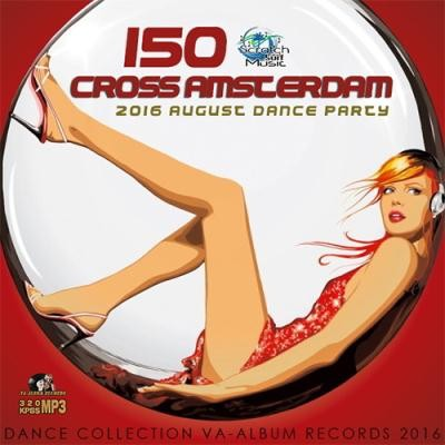150 Cross Amsterdam: Summer Dance Party (2016)