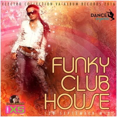 Funky Club House: September Mix (2016)