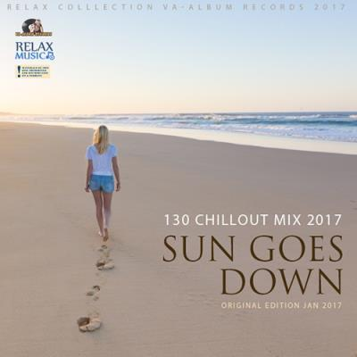 Sun Goes Down: Chillout Party (2017)