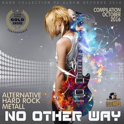 No Other Way: Hard Rock Digest (2016)