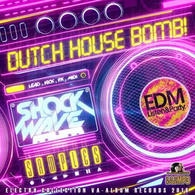 Dutch House Bomb! (2016)