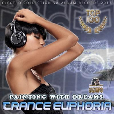 Painting With Dreams: Trance Euphoria (2017)