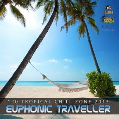 Euphonic Traveller: Tropical Chill Zoone (2017)
