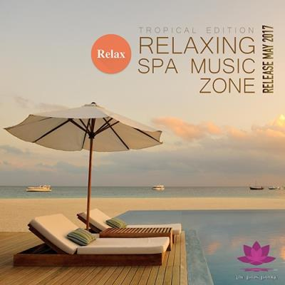 Relaxing SPA Music Zone (2017)