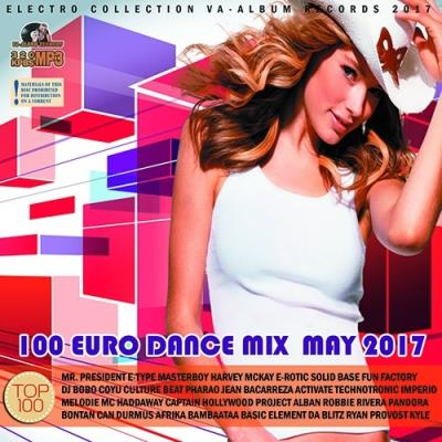 100 Euro Dance Mix May (2017)