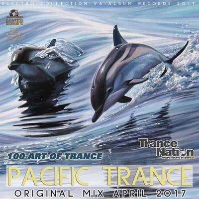 Pacific Trance: 100 Art Of Trance (2017)