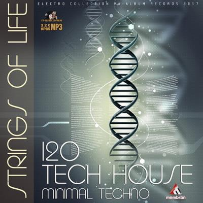 Strings Of Life: Techno Session (2017)