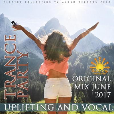 Uplifting And Vocal Trance Party (2017)