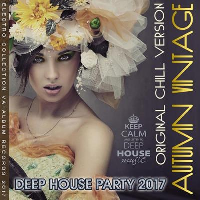 Autumn Vintage: Deep House Original Chill Version (2017)