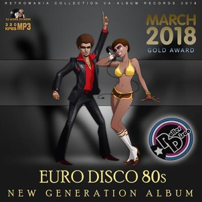 Euro Disco 80s: New Generation Album (2018)