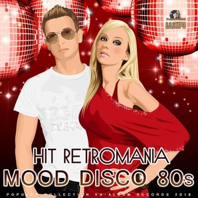 Hit Retromania: Mood Disco 80s (2018)