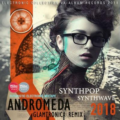 Andromeda: Glamtronica Remix (2018)