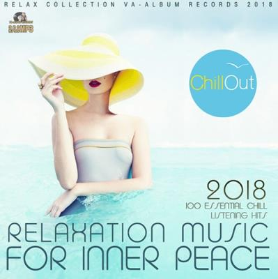 Relaxation Music For Inner Peace (2018)