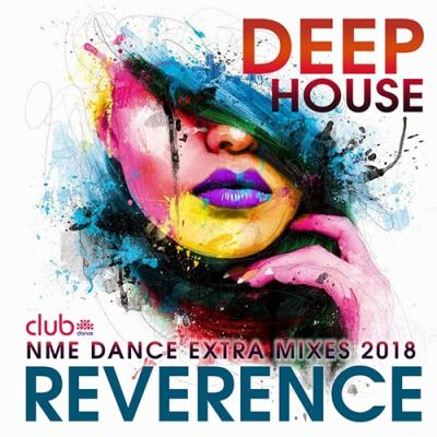 Reverence: Deep House Exrta Mixes (2018)
