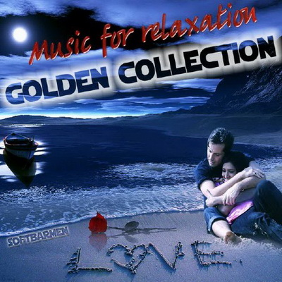 Music for relaxation. Golden collection (2011)