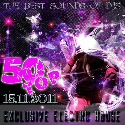 Exclusive Electro House (Top 50) (15.11.2011)