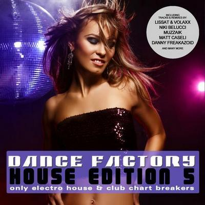 Dance Factory - House Edition 5 (2012)