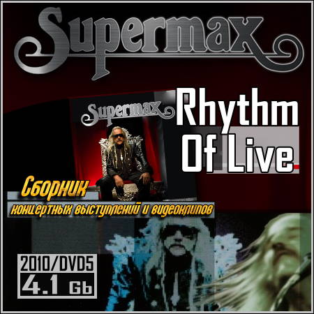 Supermax - Rhythm Of Live (2010/DVD5)